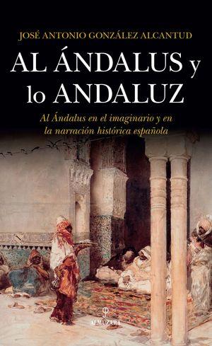 AL ANDALUS Y LO ANDALUZ