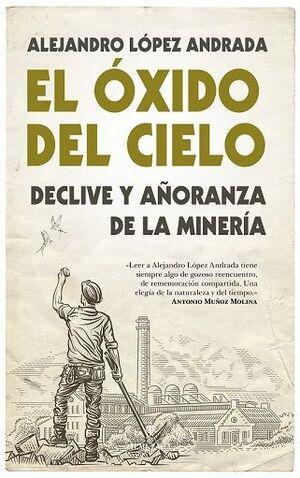 EL ÓXIDO DEL CIELO