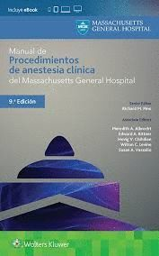 MANUAL DE PROCEDIMIENTOS DE ANESTESIA CLINICA DEL MASSACHUSETTS GENERAL HOSPITAL
