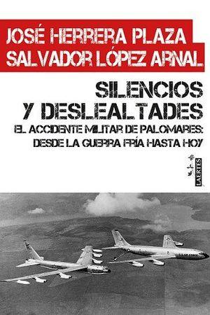 SILENCIOS Y DESLEALTADES