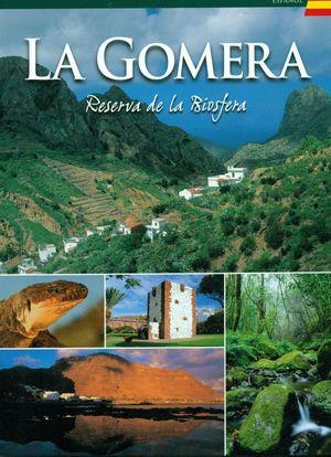 LA GOMERA. RESERVA DE LA BIOSFERA (ESPAÑOL)