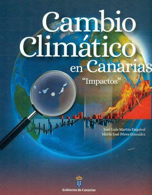 CAMBIO CLIMÁTICO EN CANARIAS. IMPACTOS