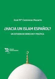 HACIA UN ISLAM ESPAÑOL? UN ESTUDIO DE DERECHO Y POLÍTICA