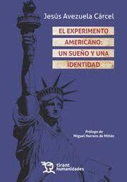 EXPERIMENTO AMERICANO: UN SUEÑO Y UNA IDENTIDAD