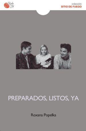 PREPARADOS, LISTOS, YA