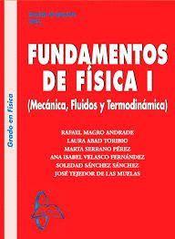 FUNDAMENTOS DE FÍSICA I DINÁMICA, FLUIDOS Y TERMODINÁMICA