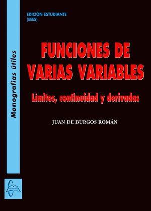 FUNCIONES DE VARIAS VARIABLES. LÍMITES, CONTINUIDAD Y DERIVADAS