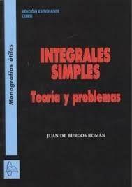 INTEGRALES SIMPLES. TEORÍA Y PROBLEMAS