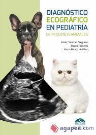DIAGNÓSTICO ECOGRÁFICO EN PEDIATRÍA DE PEQUEÑOS ANIMALES