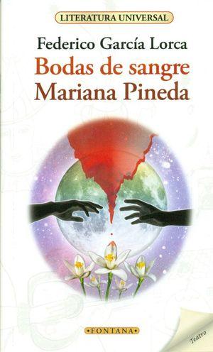 BODAS DE SANGRE / MARIANA PINEDA