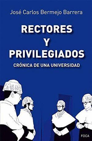 RECTORES Y PRIVILEGIADOS