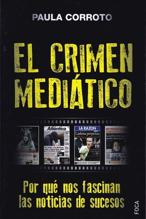 EL CRIMEN MEDIATICO