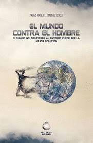 EL MUNDO CONTRA EL HOMBRE