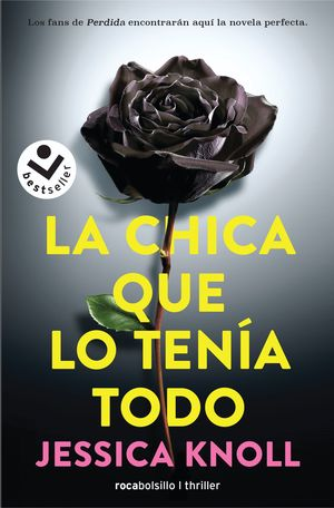 LA CHICA QUE LO TENÍA TODO