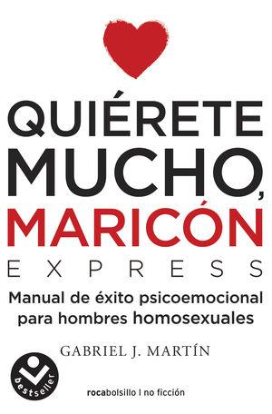 QUIÉRETE MUCHO MARICÓN
