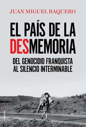 EL PAÍS DE LA DESMEMORIA