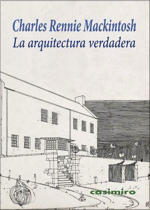 LA ARQUITECTURA VERDADERA