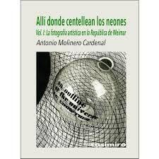 ALLÍ DONDE CENTELLEAN LOS NEONES T.1