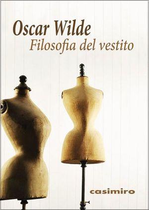FILOSOFIA DEL VESTITO (ITALIANO)