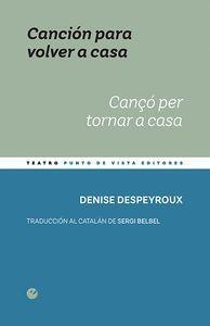 CANCION PARA VOLVER A CASA / CANÇO PER TORNAR A CASA