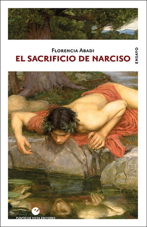EL SACRIFICIO DE NARCISO