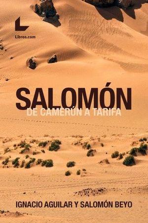 SALOMÓN. DE CAMERÚN A TARIFA