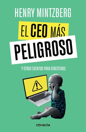 EL CEO MÁS PELIGROSO Y OTROS CUENTOS PARA DIRECTIVOS