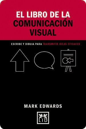 EL LIBRO DE LA COMUNICACIÓN VISUAL