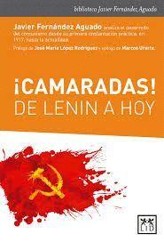 CAMARADAS DE LENIN A HOY