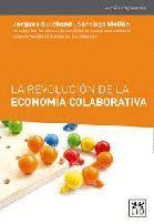 LA REVOLUCION DE LA ECONOMIA COLABORATIVA