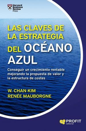 LAS CLAVES DE LA ESTRATEGIA DEL OC�EANO AZUL