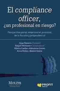 EL COMPLIANCE OFFICER, UN PROFESIONAL EN RIESGO?