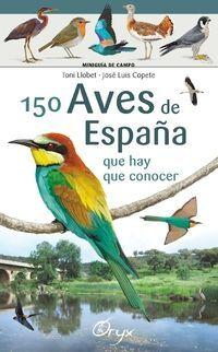 150 AVES DE ESPAÑA QUE HAY QUE CONOCER (DESPLEGABLE)