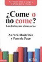 COME O NO COME?