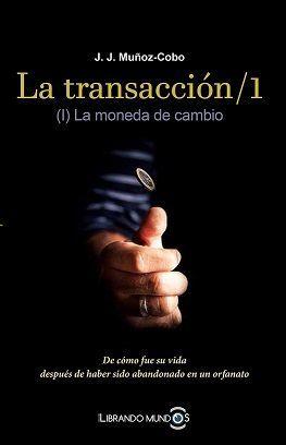 LA TRANSACCIÓN/ 1