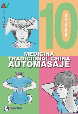 10 MINUTOS DE MEDICINA TRADICIONAL CHINA AUTOMASAJE