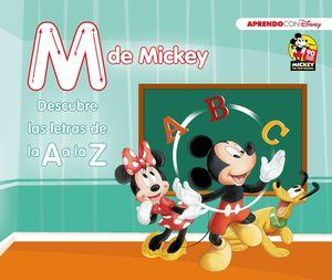 M DE MICKEY. DESCUBRE LAS LETRAS DE LA A A LA Z