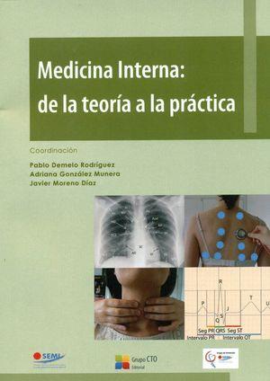 MEDICINA INTERNA: DE LA TEORIA A LA PRACTICA