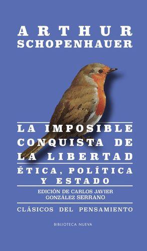 LA IMPOSIBLE CONQUISTA DE LA LIBERTAD