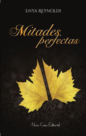 MITADES PERFECTAS