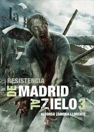 DE MADRID AL ZIELO 3 RESISTENCIA