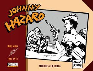 JOHNNY HAZARD 1945-1947 MUERTE A LA CARTA
