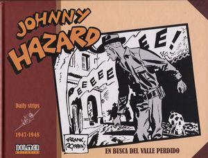 JOHNNY HAZARD 1947-1948. EN BUSCA DEL VALLE PERDIDO