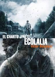 EL CUARTO JINETE. ECOLALIA