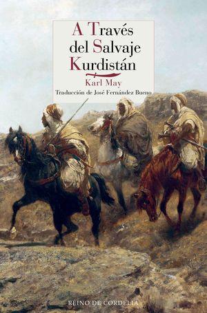 A TRAVES DEL SALVAJE KURDISTAN