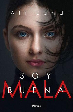 SOY BUENA (MALA)