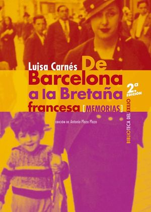 DE BARCELONA A LA BRETAÑA FRANCESA. MEMORIAS