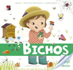 BICHOS CON JUEGOS + ADHESIVOS. BABY ENCICLOPEDIA LAROUSSE