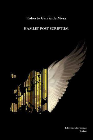 HAMLET POST SCRIPTUM