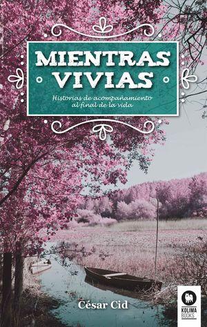 MIENTRAS VIVIAS